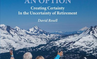 Failure Is Not an Option: Creating Certainty In the Uncertainty of Retirement